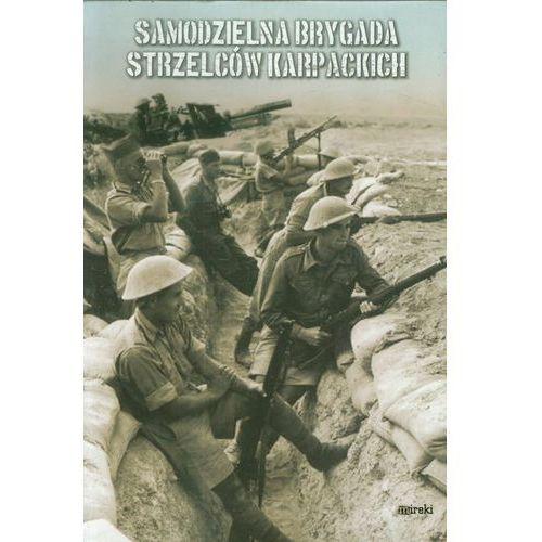 Samodzielna Brygada Strzelców Karpackich - Praca zbiorowa, praca zbiorowa