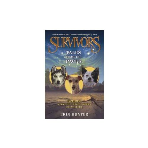 Tales from the Packs: Alpha's Tale / Sweet's Journey / Moon's Choice (9780606369596)
