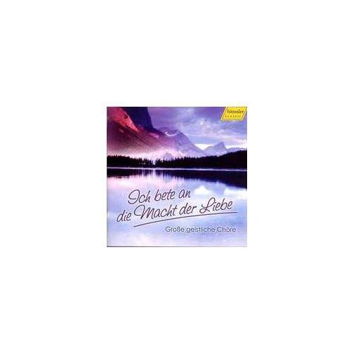 Haenssler Great sacred choruses: ich bete an die macht der liebe