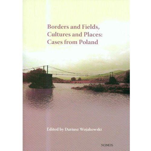 Borders and Fields - Dariusz Wojakowski, Wojakowski Dariusz