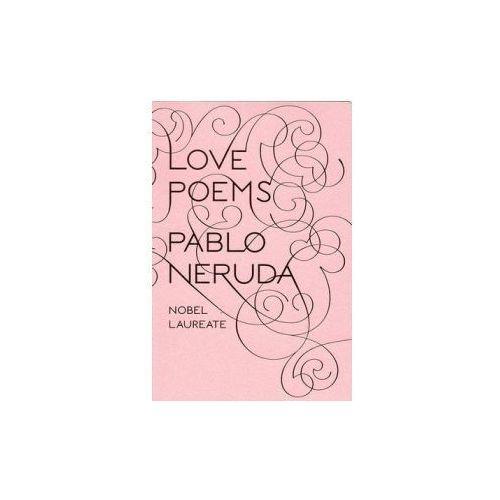 Love Poems, Neruda, Pablo