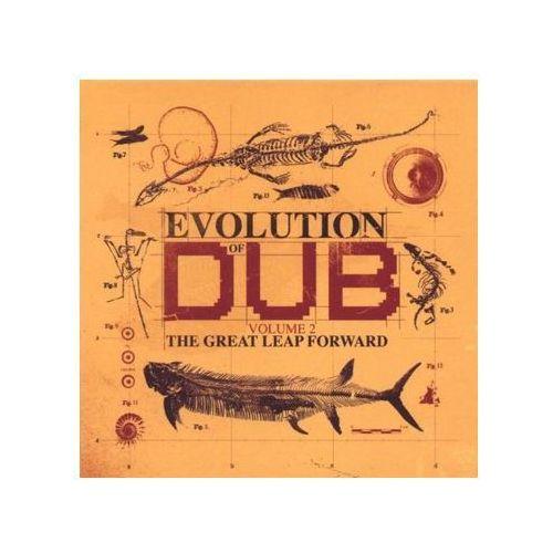 Różni Wykonawcy - Evolution Of Dub Volume 2 - The Great Leap Forward z kategorii Reggae, dub, ska