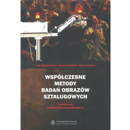 Współczesne metody badań obrazów sztalugowych. Podręcznik konserwatora - restauratora (297 str.)