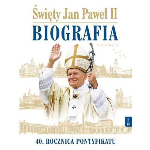 Św Jan Paweł II Biografia - Marek Balon (2018)