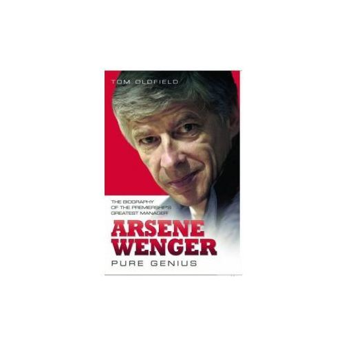 Arsene Wenger - Pure Genius (357 str.)