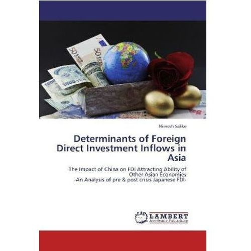 Determinants Of Foreign Direct Investment Inflows In Asia