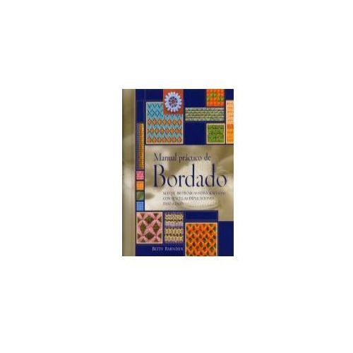 OKAZJA - Manual práctico de bordado : más de 200 técnicas fotografiadas con sencillas explicaciones paso a paso (ISBN 9788475563473)