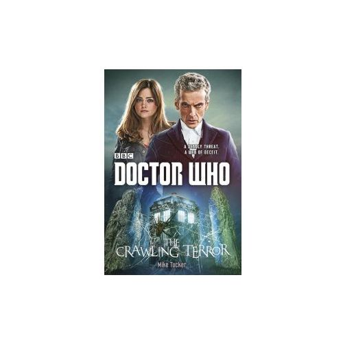 Doctor Who: The Crawling Terror (12th Doctor Novel), Tucker, Mike