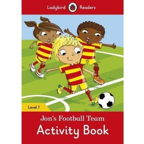 Jon's Football Team Activity Book - Ladybird Readers Level 1, oprawa miękka