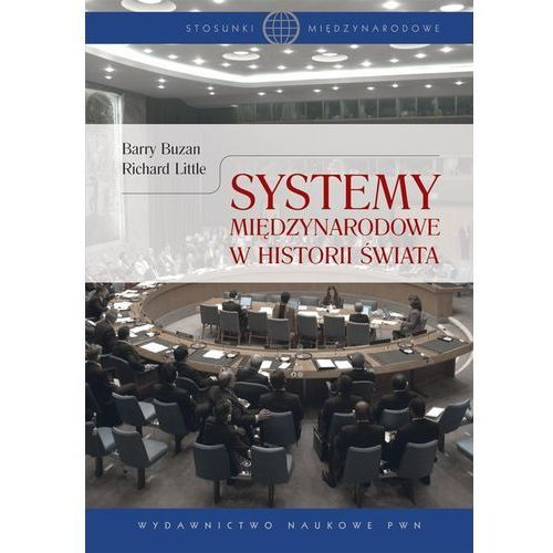 Systemy międzynarodowe w historii świata (568 str.)