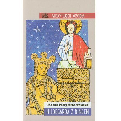 Hildegarda z Bingen (9788377670422)