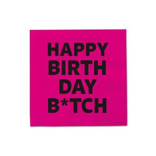 """Serwetki """"happy birthday bitch"""", różowe, , 33 cm, 20 szt marki Folat"""