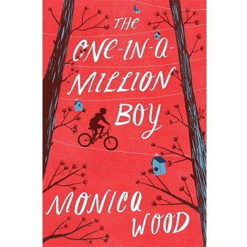The One-in-a-Million Boy, Monica Wood