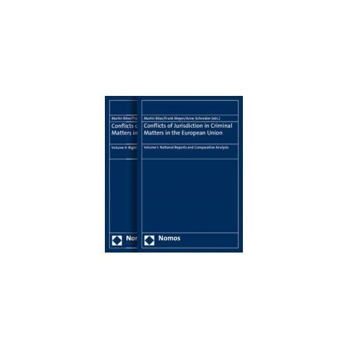 Conflicts of Jurisdiction in Criminal Matters in the European Union, 2 Vols. (9783848720927)