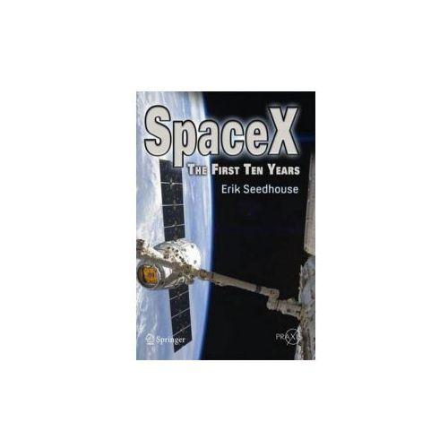Erik Seedhouse - SpaceX