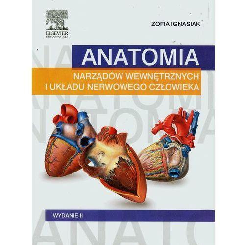 Anatomia narządów wewnętrznych i układu nerwowego człowieka Książka Wydanie II, oprawa broszurowa