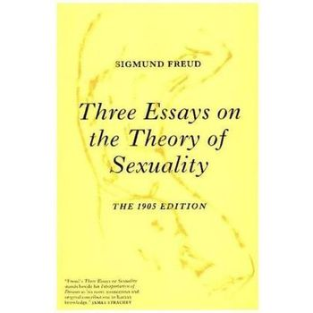 sigmund freud three essays on the theory of sexuality sparknotes