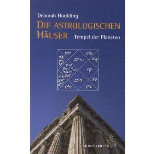 Die astrologischen Häuser Houlding, Deborah