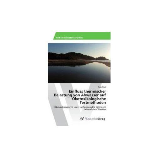 Einfluss thermischer Belastung von Abwasser auf Ökotoxikologische Testmethoden