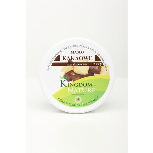 KINGDOM OF NATURE 100% CZYSTE MASŁO KAKAOWE - NIERAFINOWANE 100 G z kategorii Masła orzechowe, kakaowe i inne