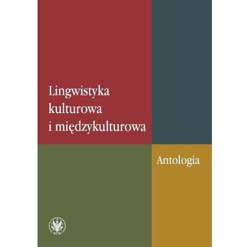 Lingwistyka kulturowa i międzykulturowa Antologia - Waldemar Czachur