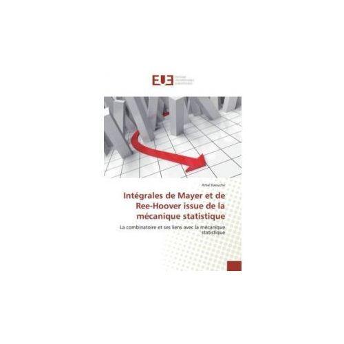 Intégrales de Mayer et de Ree-Hoover issue de la mécanique statistique
