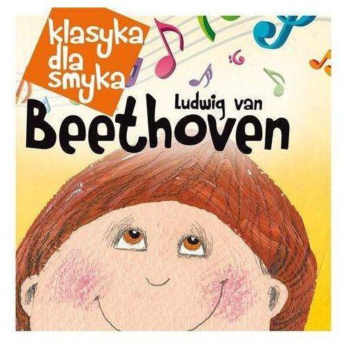 Różni Wykonawcy - Klasyka Dla Smyka: Beethoven (Digipack) (5099902866529)