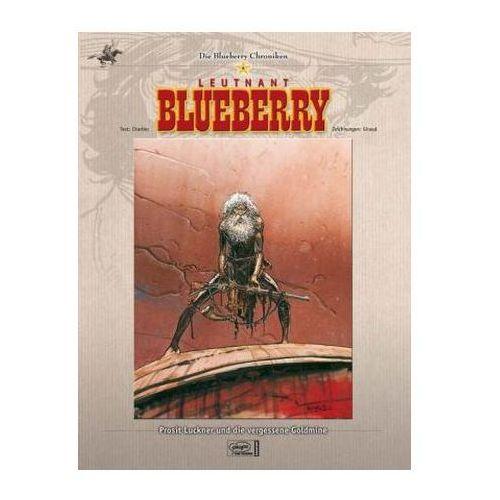 Leutnant Blueberry - Prosit Luckner und die vergessene Goldmine (9783770430888)