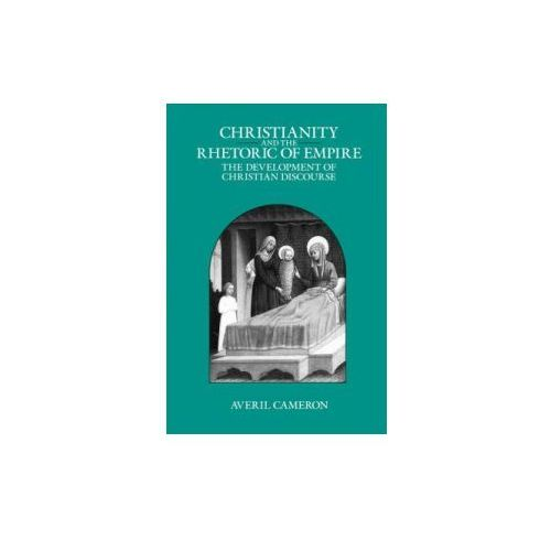 Christianity and the Rhetoric of Empire (9780520089235)
