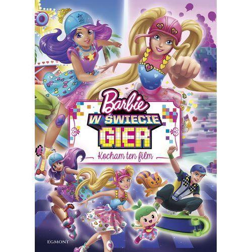 Kocham ten film. Barbie w świecie gier, praca zbiorowa. Najniższe ceny, najlepsze promocje w sklepach, opinie.