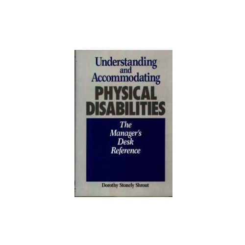 Understanding and Accommodating Physical Disabilities