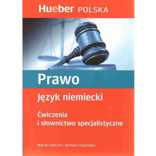 Prawo. Ćwiczenia i słownictwo specjalistyczne, Hueber Polska