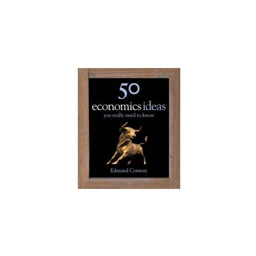 50 Economics Ideas You Really Need to Know (208 str.)