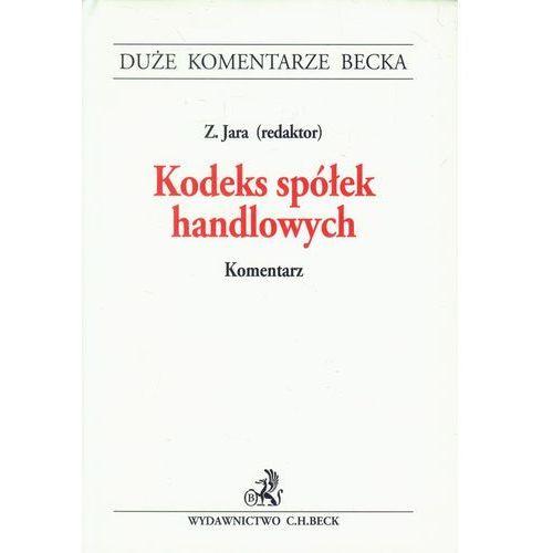 Kodeks spółek handlowych. Komentarz - Zamów teraz bezpośrednio od wydawcy (ISBN 9788325563646)