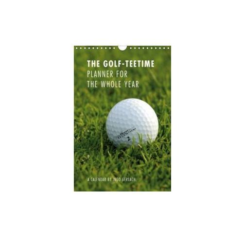 Golf-Teetime Planner for the Whole Year / UK-Version / Organizer 2018 (9781325236633)