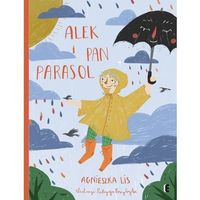 Alek i Pan Parasol - Agnieszka Lis