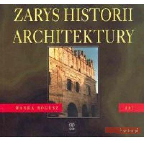 Zarys historii architektury. Dokumentacja budowlana. Wydanie 2, Wanda Bogusz