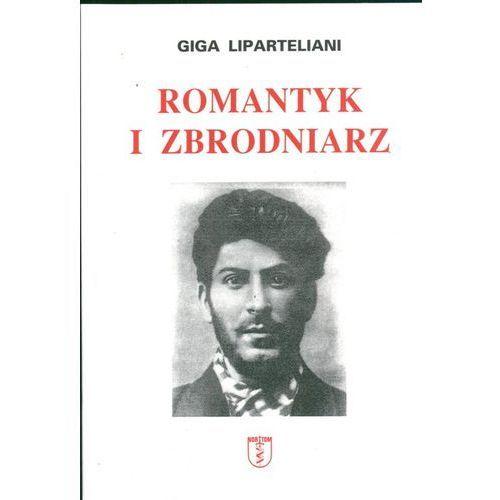 Romantyk i zbrodniarz, Lipertaliani Giga