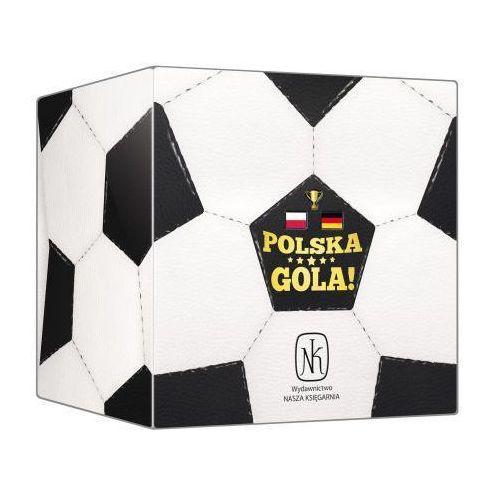 Polska, gola! (polska-niemcy) marki Nasza księgarnia