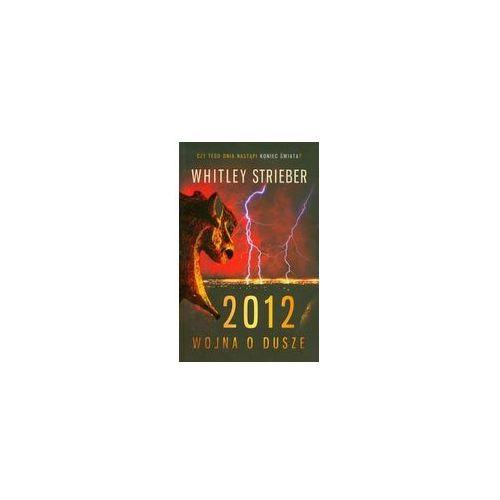 2012 Wojna o dusze, Whitley Strieber