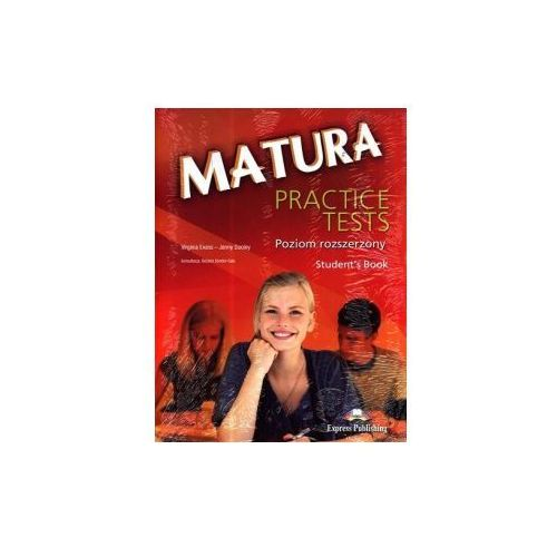 Matura Practice Tests Poziom rozszerzony Students Book + CD, Express Publishing