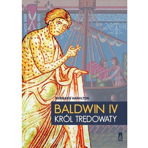 Baldwin IV, król trędowaty, Hamilton Bernard