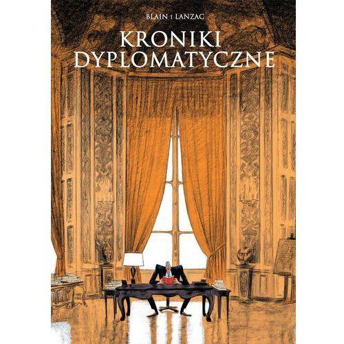 Kroniki dyplomatyczne - mamy na stanie, wyślemy natychmiast, oprawa twarda
