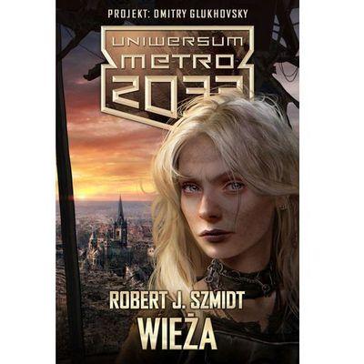Metro 2033 Wieża (9788365315366)