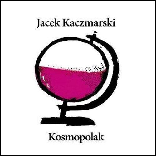 Jacek Kaczmarski - KOSMOPOLAK (RE-EDYCJA) (5099991277626)