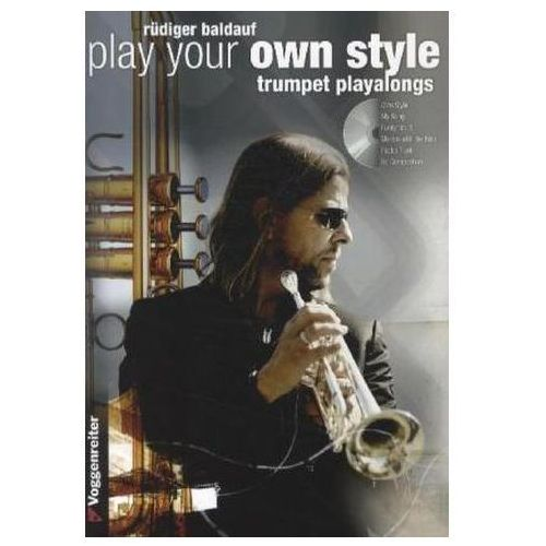 Play your Own Style - Trumpet Play Along, m. Audio-CD