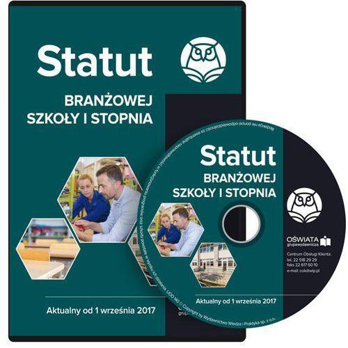 Statut branżowej szkoły I stopnia Aktualny od 1 września 2017 (9788326967115)