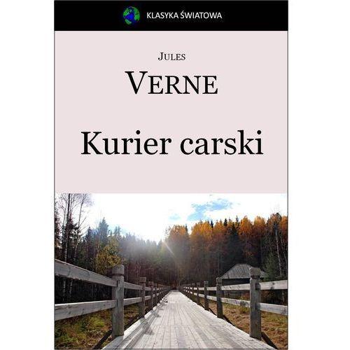 Kurier carski. Z Moskwy do Irkutska - Jules Verne, Masterlab