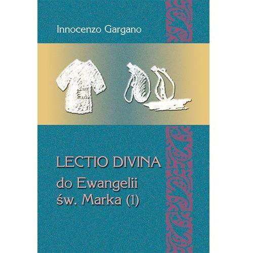 Lectio Divina do Ewangelii Św. Marka (1) - Innocenzo Gargano (2017)