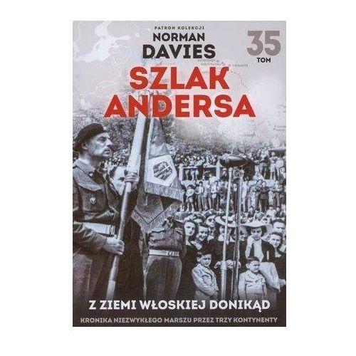 Szlak Andersa T.35 Z ziemi włoskiej donikąd (96 str.)